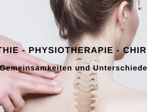 Osteopathie, Physiotherapie, Chiropraktik – Unterschiede und Gemeinsamkeiten