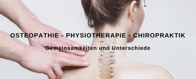 Unterschied Osteopathie und Physiotherapie